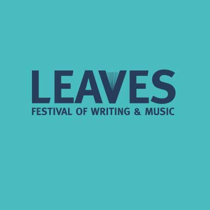 Leaves Festival of Writing & Music